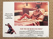JUST TELL ME WHAT YOU WANT Original Lobby Card ALI MACGRAW ALAN KING MYRNA LOY