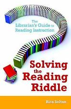 Solving the Reading Riddle: The Librarian's Guide to Reading Instructi-ExLibrary