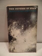 This Universe of Space : 8 Lectures for CBC Radio by Peter M. Millman 1961 PB