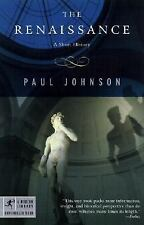 The Renaissance: A Short History (Modern Library Chronicles) Johnson, Paul Pape