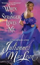 WHEN A STRANGER LOVES ME - JULIANNE MACLEAN (PAPERBACK) NEW