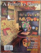 A Primitive Place The History Of The Salt Box Summer 2015 v6 #2 FREE SHIPPING!