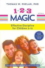 1-2-3 MAGIC EFFECTIVE DISCIPLINE FOR CHILDREN, PHELAN, NEW PAPERBACK, FREE SHIP
