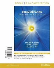 Code Included!!  Communication : Principles for a Lifetime  a la Carte Edition