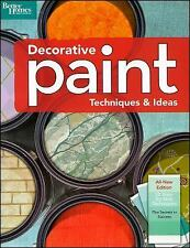 Decorative Paint Techniques & Ideas, 2nd Edition (Better Homes and Gar-ExLibrary