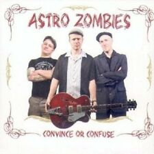 Astro Zombies,The - Convince Or Confuse  CD Neuware