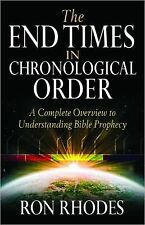 The End Times in Chronological Order by Ron Rhodes (2012, Paperback)
