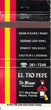 El Tio Pepe De Miami Restaurant 7711 Bird Road Miami Florida Vintage Matchcover