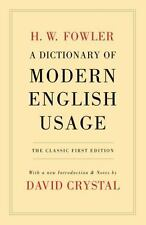 A Dictionary of Modern English Usage: The Classic First Edition (Oxford World's
