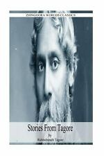 Stories from Tagore by Rabindranath Tagore (2012, Paperback)