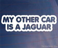 Mon autre voiture est une nouveauté JAGUAR Voiture / Fenêtre / pare-chocs Autocollant Vinyl / autocollant
