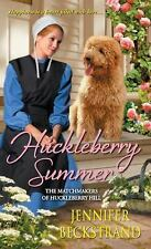 The Matchmakers of Huckleberry Hill: Huckleberry Summer 2 by Jennifer...
