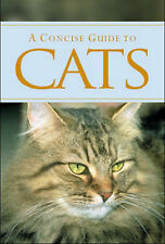 A Concise Guide to Cats by Parragon Plus (Hardback)