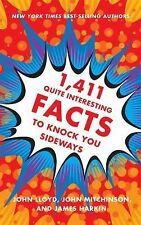 1,411 Quite Interesting Facts to Knock You Sideways by John Mitchinson, John...