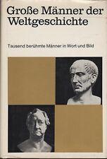 Grosse Männer der Weltgeschichte (1000 Kurzbiographien)  um 1960