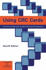 Using CRC Cards: An Informal Approach to Object-Oriented Development