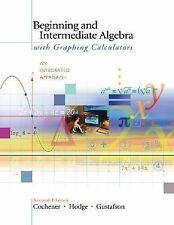 Beginning and Intermediate Algebra with Graphing Calculators: An Integrated
