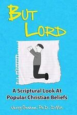 But Lord: a Hebrew Roots Apologetic of Popular Christian Beliefs by Jerry...