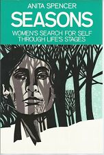 Seasons Women's Search for Self Through Life's Stages Anita L. Spencer PB 1982