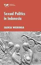 Sexual Politics in Indonesia (Institute of Social Studies, The Hague), Wieringa,