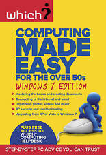 Computing Made Easy for the Over 50s: Windows 7 , Which?, Very Good