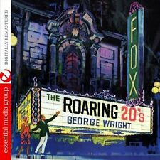 Roaring 20's - George Wright (2013, CD NEUF) CD-R