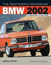 The Restorer's Reference: The Restorer's Reference BMW 2002 1968-1976 by...