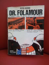 Docteur Folamourou Comment j'ai appris à ne plus m'en faire et à aimer la bombe