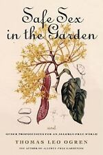 Safe Sex in the Garden and Other Propositions for an Allergy-Free Worl-ExLibrary