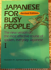 Japanese for Busy People Vol. I by Teaching Staff Association for Japanese...