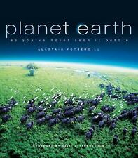 Planet Earth: As You've Never Seen It Before by Fothergill, Alastair