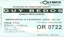 RARE / TICKET CONCERT SPECTACLE HUMOUR - GUY BEDOS A L' OLYMPIA PARIS 2002
