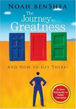 The Journey to Greatness : And How to Get There! (2008, Paperback)