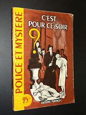 POLICE ET MYSTERE n°93 - C'EST POUR CE SOIR - R. et R. Borel-Rosny - 1956