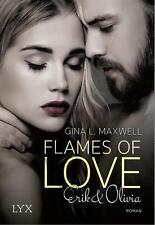 EV*01.12.2016 Flames of Love - Erik & Olivia von Gina L. Maxwell (2016, Taschenb
