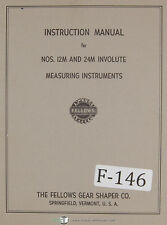 Fellows 12M and 24M Involute Measuring Instruments Operators Instructions Manual