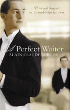 A Perfect Waiter, Alain Claude Sulzer