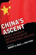 China's Ascent: Power, Security, and the Future of International Politics (Corne