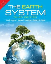 The Earth System 3e by Lee R. Kump, Robert G. Crane and James F. Kasting