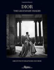 Dior - The Legendary Images : Great Photographers and Dior (2014, Hardcover)