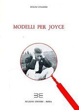 Biagio D'Egidio = MODELLI PER JOYCE