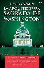 La arquitectura sagrada de Washington (Spanish Edition)