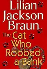 The Cat Who Robbed a Bank Braun, Lilian Jackson Hardcover