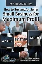 How to Buy and/or Sell a Small Business for Maximum Profit : A Step-By-Step...