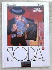 Soda 8 Tuez en paix EO 1996 TBE Gazzotti Tome