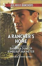 A Rancher's Home: A Cowboy Comes HomeKids on the Doorstep (Harlequin Rich,...