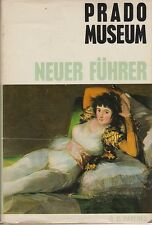 Prado Museum - Neuer Führer ( mit 120 teils farbigen Tafeln)    1973