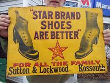 ORIGINAL EARLY 1900'S STAR BRAND SHOES EMBOSSED TIN GENERAL STORE SIGN AMERICANA
