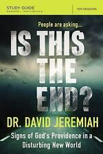 IS THIS THE END? STUDY GUIDE by Dr. David Jeremiah, 2016 **BRAND NEW**