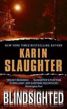 Karin Slaughter - Blindsighted  (2002, Paperback)